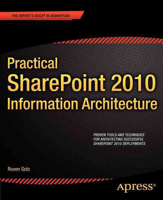 Practical Sharepoint 2010 Information Architecture By Gotz, Ruven
